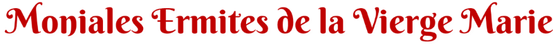Moniales Ermites de la Vierge Marie